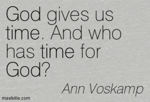 Quotation-Ann-Voskamp-god-time-Meetville-Quotes-66548